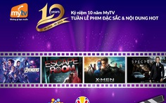 MyTV phát sóng miễn phí nhiều phim điện ảnh chiếu rạp