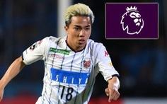 Đại diện CLB Leicester khiến CĐV Thái Lan 'vỡ mộng': Chanathip khó lòng chơi bóng ở Anh