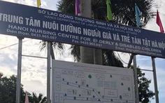 Chủ tịch Hà Nội yêu cầu làm rõ vụ 'ăn chặn hàng từ thiện ở trung tâm nhân đạo'