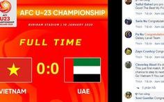 Cổ động viên châu Á khen ngợi và khích lệ U23 Việt Nam sau trận hòa U23 UAE