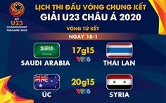 Lịch trực tiếp tứ kết Giải U23 châu Á 2020: Thái Lan gặp Saudi Arabia