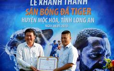 HEINEKEN Việt Nam xây sân bóng đá cộng đồng tại huyện biên giới Mộc Hóa