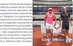 Federer viết Facebook chúc mừng 'kình địch vĩ đại' Nadal giành Grand Slam thứ 20