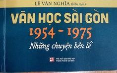 Những chuyện bên lề của văn học Sài Gòn