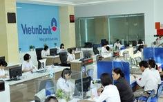 VietinBank đang hoàn thiện thủ tục để tăng vốn điều lệ