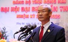 Ông Nguyễn Phú Cường tái đắc cử bí thư Tỉnh ủy Đồng Nai