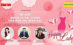 Talkshow 'Bí kíp' quản lý tài chính của phụ nữ hiện đại diễn ra ngày 20/10