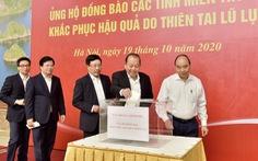 Lãnh đạo Chính phủ quyên góp ủng hộ đồng bào miền Trung