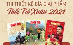 Thi thiết kế bìa giai phẩm Tuổi Trẻ Xuân Tân Sửu 2021