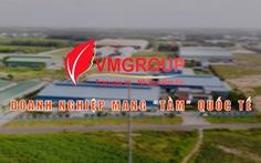 VMGROUP 'Tâm đi đôi Tầm' - khẳng định thương hiệu vì người tiêu dùng Việt