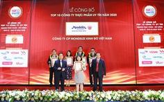 Mondelez Kinh Đô đạt top 10 Công ty thực phẩm uy tín năm 2020