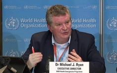 WHO gây sốc khi tuyên bố 10% dân số mắc COVID-19, thế giới tiến vào 'giai đoạn khó khăn'