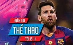 """Điểm tin thể thao tối 15-11: Messi nhận 1.800 tỉ """"lòng trung thành', Hamilton đăng quang F1"""