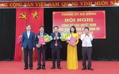 Đà Nẵng thay bí thư 4 quận, 2 giám đốc sở