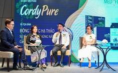 Cordypure - Đông trùng hạ thảo đặc biệt cho sức khỏe