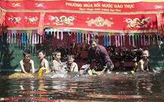 Rối nước 300 năm ở làng Đào Thục