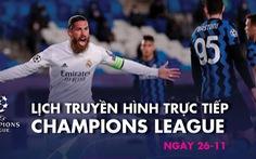Lịch trực tiếp Champions League: Inter đụng độ Real Madrid