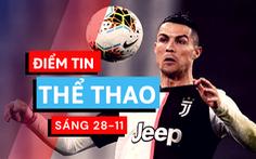 Điểm tin thể thao sáng 28-11: Juventus cho Ronaldo nghỉ ngơi, Barca giảm lương
