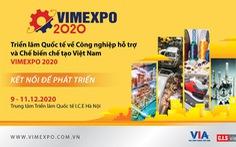 VIMEXPO 2020 – Cơ hội gặp gỡ các đối tác tiềm năng