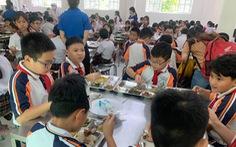 Yêu cầu giải quyết vụ bữa ăn bán trú ở Trường Trần Thị Bưởi ngay trong tuần