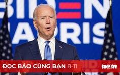 Đọc báo cùng bạn 8-11: Ông Biden đắc cử tổng thống Mỹ