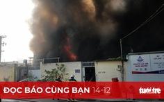 Đọc báo cùng bạn 14-12: Giao dân phòng, dân phố chữa cháy, có yên tâm?