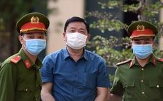 Đề nghị ông Đinh La Thăng 10 đến 11 năm tù dù không nhận tội