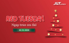 Red Tuesday 22-12: J&T Express ngập tràn ưu đãi