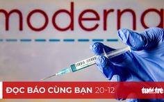 Đọc báo cùng bạn 20-12: Chạy đua mua vắc xin COVID-19