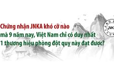 Chứng nhận JNKA khó cỡ nào mà hiếm đơn vị đạt được?