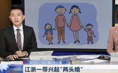 'Hôn nhân hai đầu' kỳ quặc ở Trung Quốc