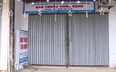 Thu giấy phép kinh doanh 4 tiệm thuốc tây bán khẩu trang 'chặt chém'