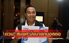 Dính nghi án tham nhũng, ông Somyot vẫn tái đắc cử chủ tịch Hiệp hội Bóng đá Thái Lan