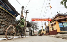 Vĩnh Phúc cách ly toàn xã Sơn Lôi, hỗ trợ mỗi người dân 40.000 đồng/ngày
