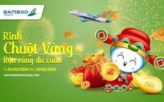 Du xuân cùng Bamboo Airways và cơ hội rinh chuột vàng đắc tài đắc lộc