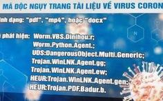 Tìm hiểu COVID-19, không thấy con corona nào mà là cả ổ virus mã độc
