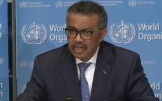 Tổng giám đốc WHO: Cần thận trọng trước số liệu có xu hướng giảm của Trung Quốc