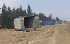Dự án 130 thùng container ở rừng phòng hộ là sai phạm