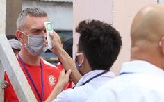 Kiểm tra y tế nhằm đối phó COVID-19 trước trận Siêu cúp quốc gia