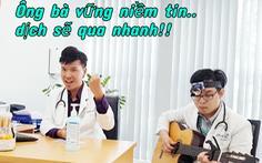 'Ông bà anh' thời COVID-19 của các bác sĩ Bệnh viện Nhi đồng