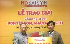Trúng thưởng 30 triệu đồng khi vay tiêu dùng với HD SAISON