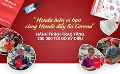 """""""Honda luôn vì bạn - cùng Honda đẩy lùi Corona"""" - Hành trình trao tặng 200,000 túi đỏ kỳ diệu"""