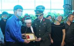 Truy tặng huy hiệu Tuổi trẻ dũng cảm cho chiến sĩ hi sinh khi đánh án ma túy