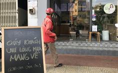 Đà Nẵng cho cửa hàng ăn uống bán hàng mang đi từ ngày mai 16-4