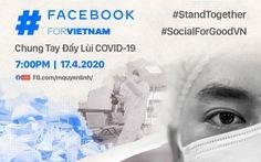 Facebook hợp tác với Quyền Linh, Sam, Hồng Vân, Xuân Bắc... để chống COVID-19