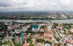 Thừa Thiên Huế đề nghị lên thành phố trực thuộc trung ương vào năm 2021