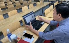 Dạy trực tuyến có nên buộc giảng viên đến trường?