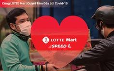Lotte Mart Việt Nam chung tay phòng chống dịch COVID-19