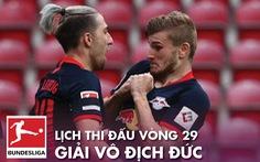Lịch thi đấu vòng 29 Giải vô địch Đức cuối tuần