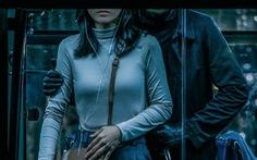 Phim giật gân Bằng chứng vô hình: Phương Anh Đào bị kẻ biến thái truy sát